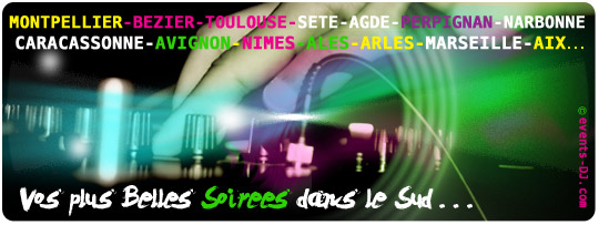 events-dj-perpignan-montpellier-marseille-toulouse